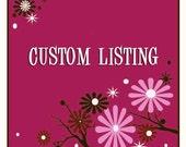 Custom Listing - Reserved