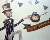 Alice in Wonderland  Mad Hatter Card ,Very Merry Un-Birthday, For Tea Party, For Gift Giving, For Retro Vintage Play