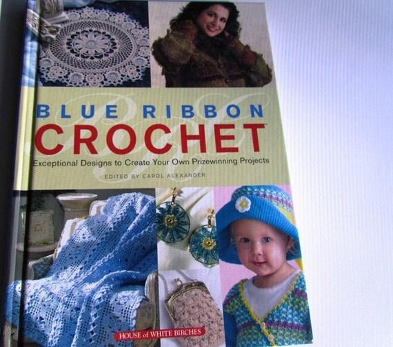 Crochet Pattern Book Blue Ribbon Crochet Book