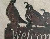 Covey of Quail Welcome Sign-Metal/Garden Art-Suitable for Indoors or Outdoors