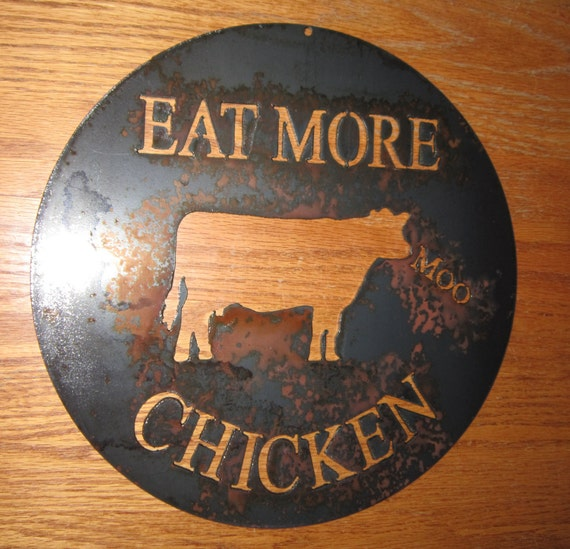 Eat More Chicken-One Cow's Commentary-Kitchen Art/Metal Art-country art-Country Chic