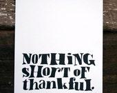 nothing short of thankful. letterpress print.