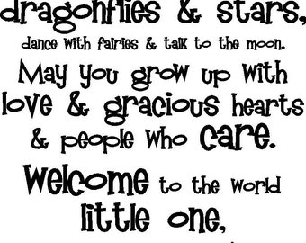 May you touch dragonflies and stars - Vinyl Wall Decal HUGE