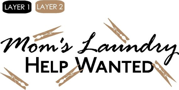 Mom's Laundry - Help Wanted Vinyl Decal Sticker Item BL161