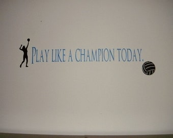 Play Like A Champion Today Wall Vinyl Quote