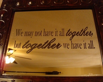 All Together Wall Vinyl Quote