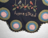 Homestead. Primitive style  Penny Rug, table topper, placemat, wall hanging.