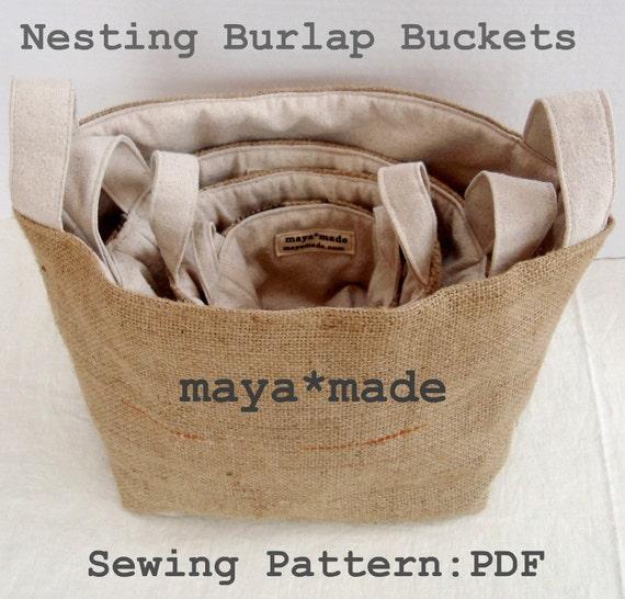Nesting Burlap Bucket Pattern