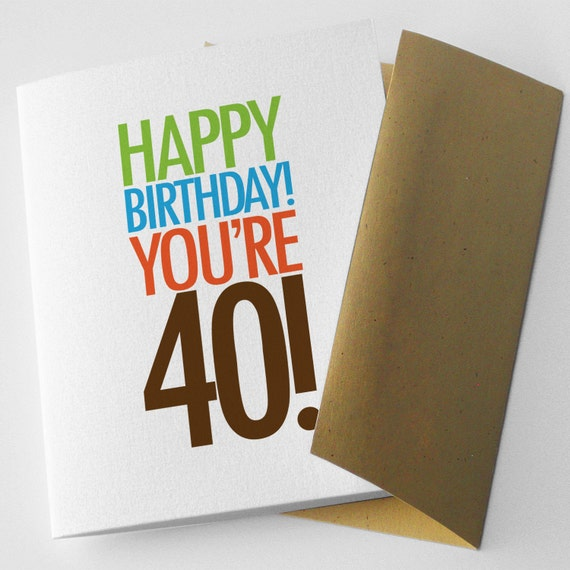 """40th Birthday Card, Funny, Sarcastic, """"You're 40 -- And I'm Not"""" (CBD-E032d)"""