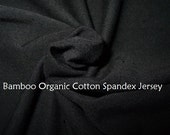 Black Bamboo Organic Cotton Spandex knit jersey fabric by the yard 67 inches wide