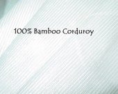 Bamboo CORDUROY mid weight fabric 1 yard many yards available silky and shiny