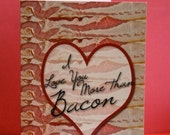 I Love You More Than Bacon - Note Card