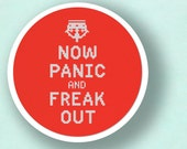 Now Panic and Freak Out. Text Cross Stitch PDF Pattern