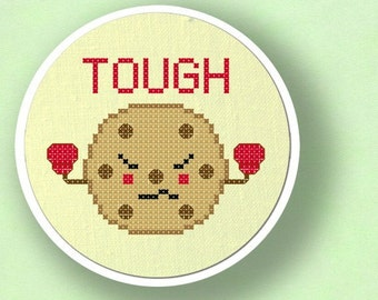 TOUGH Cookie. Cross Stitch PDF Pattern Instant Download