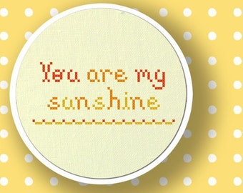 You are my Sunshine. Text Cross Stitch PDF Pattern