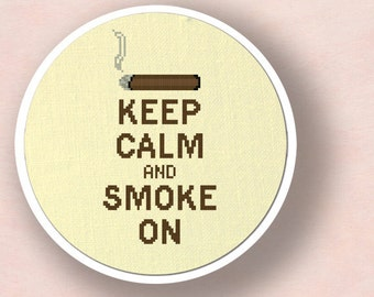 Keep Calm and Smoke/Puff On. Set of Two Modern Simple Cross Stitch PDF Patterns. Instant Download