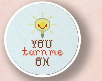 You Turn Me On. Cute Light Bulb Pun Modern Simple Cute Counted Cross Stitch Pattern PDF Instant Download. Instant Download