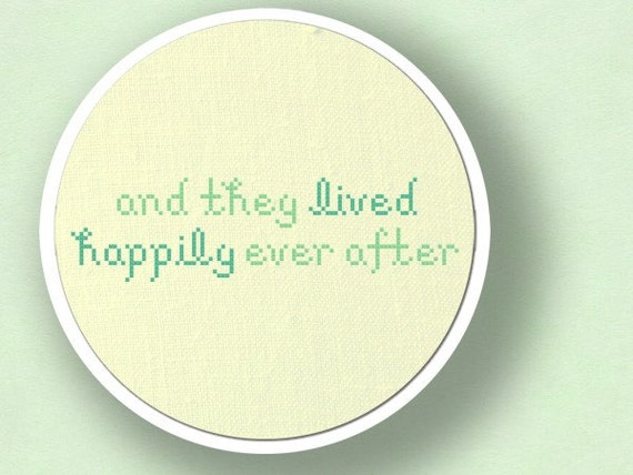 And They Lived Happily Ever After. Text Cross Stitch PDF Pattern