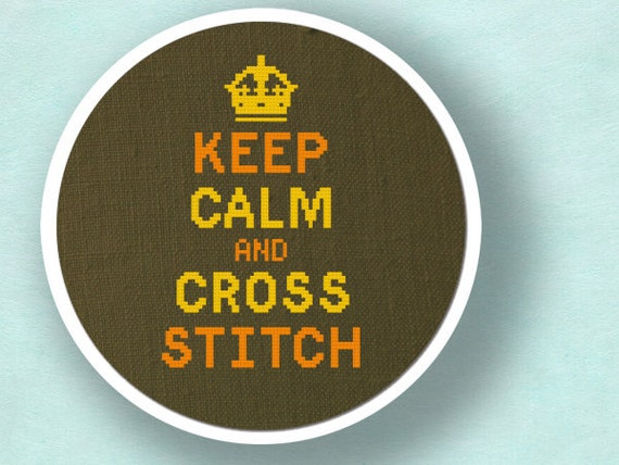 Keep Calm and Cross Stitch. Cross Stitch Pattern PDF File