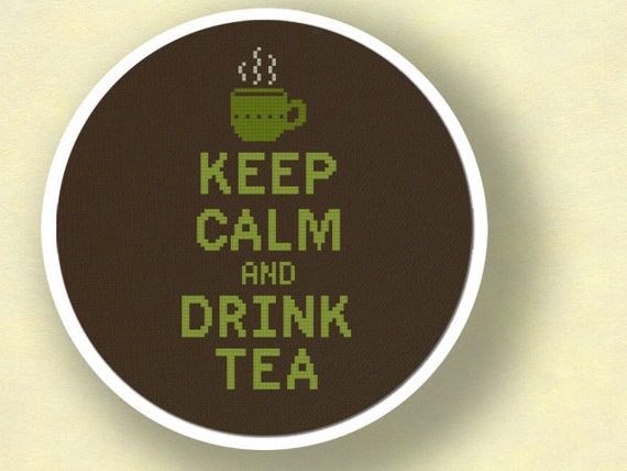Keep Calm and Drink Tea. Cross Stitch Pattern PDF Instant Download