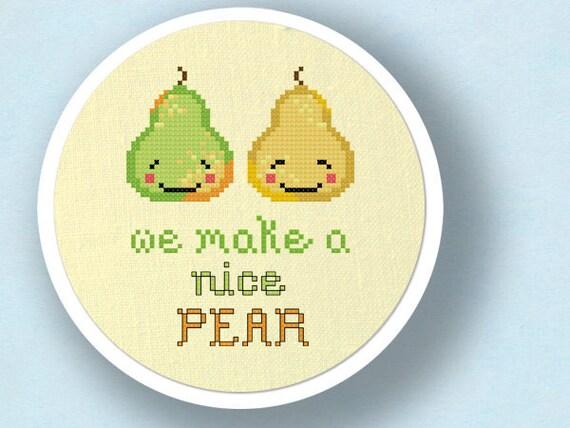 We Make a Nice PEAR. Cute Pun Cross Stitch PDF Pattern