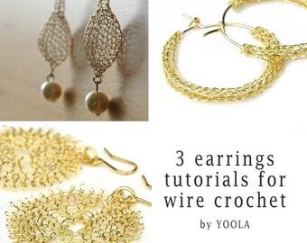 CROCHET jewelry PATTERN 3 Wire earrings PDF  tutorials  sunflower hoops drop earrings wire jewelry patterns wire work how to crochet wire