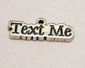 Text Me charms 5 pieces