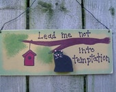 Lead me not into temptation - Christian/Inspirational sign