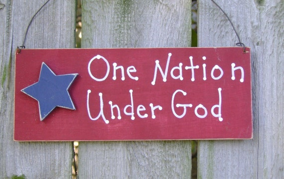 DOLLAR DAYS CLOSEOUT One Nation Under God, Americana, Patriotic Sign