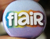 Rainbow Flair Button (or Magnet)