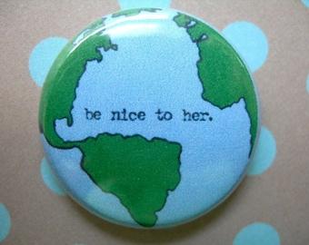 "earth friendly 1"" button"