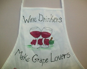 Wine Drinkers Make Grape Lovers - Kitchen Apron