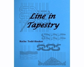 Line In Tapestry - book by Kathe Todd-Hooker