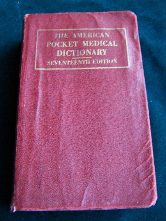 Vintage 1942 American Pocket Medical Dictionary Seventeenth Edition