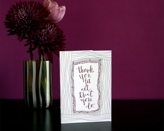 Thank You For All That You Do- letterpress card