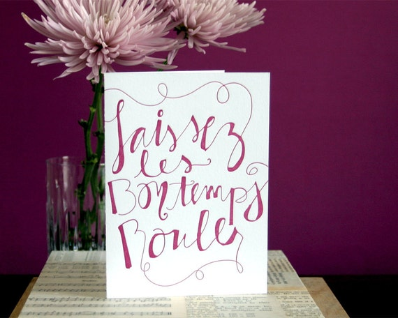 Let the Good Times Roll -  fuschia letterpress card