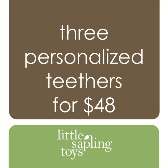 personalize any three teethers, wooden baby toy of your choice