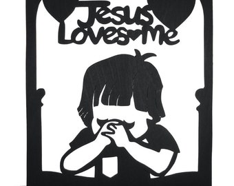 Boy Praying Jesus Loves Me Handmade Wood Display Silhouette Decoration  srel007