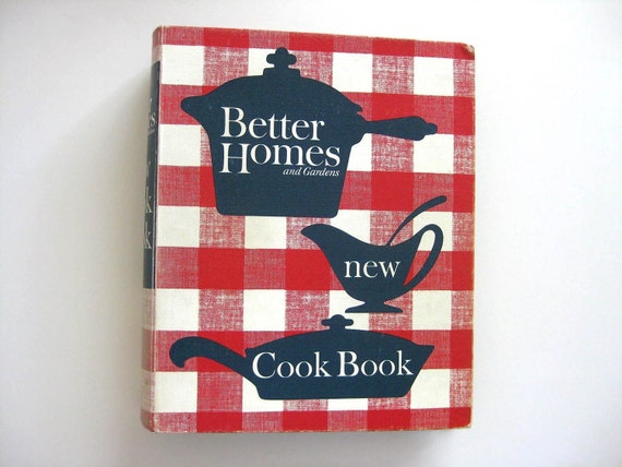 1962 Better Homes And Gardens New Cookbook By Theneighborspool