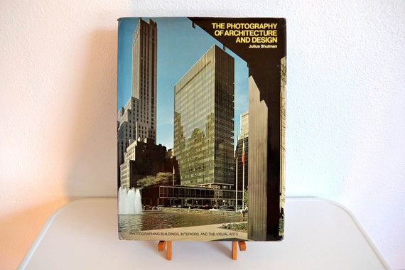 The Photography of Architecture and Design by Julius Shulman