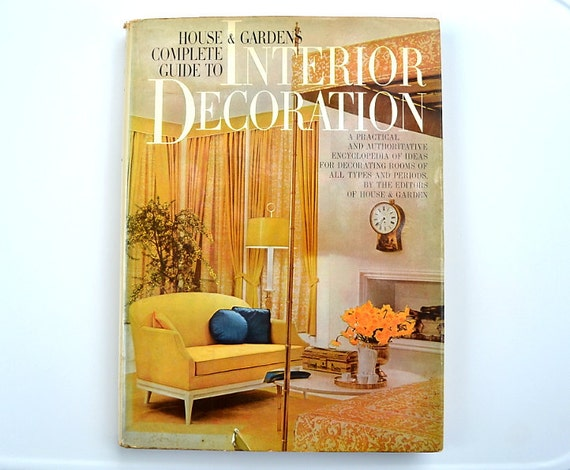 House & Garden's Complete Guide to Interior Decoration 1960