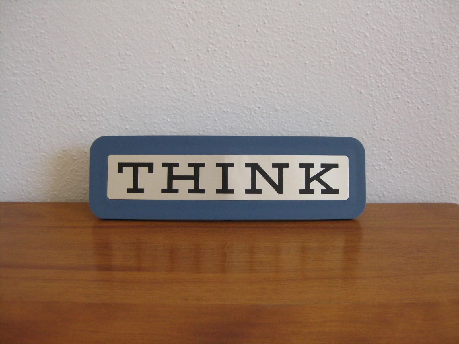 Think Desktop Plaque Made By Ibm In The 1960 S