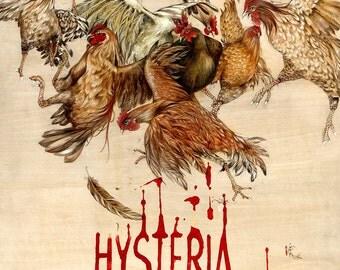 """13"""" x 19"""" Hysteria"""