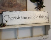 CHERISH The SIMPLE THINGS Shabby Cottage Signs 32 x 8.5