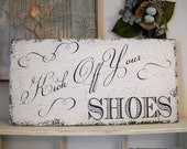 BEACH WEDDING Kick Off Your SHOES Shabby Cottage Signs 24 x 12