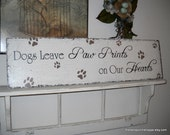 DOGS Leave PAW Prints on our HEARTS 32 x 8 1/2 / Benefits a no-kill animal shelter