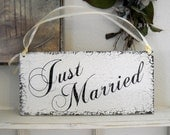 JUST MARRIED Shabby Wedding Signs 7 x 15
