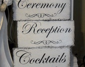 Wedding Signs | CEREMONY | COCKTAILS | RECEPTION | Arrows or Flourishes | Set of 3 |15 x 7