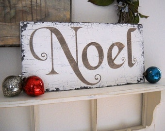 NOEL Sign, Christmas Signs, NOEL, 9 x 18, As seen in Better Homes & Garden Holiday Crafts Magazine