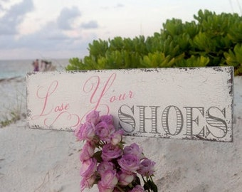 BEACH WEDDING SIGNS   Lose Your Shoes   Beach Wedding Signs   7 x 24